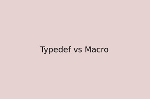 Difference between typedef and macro in C